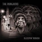 The Rumjacks, Sleepin' Rough