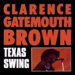 """Clarence """"Gatemouth"""" Brown, Texas Swing"""