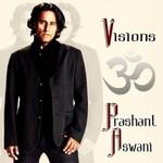 Prashant Aswani, Visions