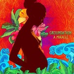 Groundation, A Miracle