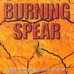 Burning Spear, Appointment With His Majesty