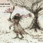 The Heather Findlay Band, I Am Snow