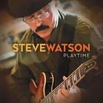 Steve Watson, Playtime