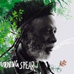 Burning Spear, Our Music