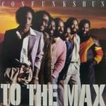 Con Funk Shun, To The Max