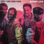 Con Funk Shun, Burnin' Love