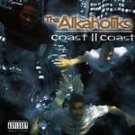 Tha Alkaholiks, Coast II Coast