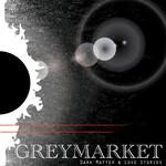 GreyMarket, Dark Matter & Love Stories