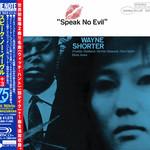 Wayne Shorter, Speak No Evil (Japan Remastered)