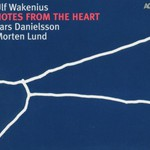 Ulf Wakenius, Notes From the Heart