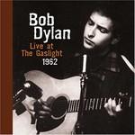 Bob Dylan, Live at the Gaslight 1962