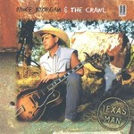 Mike Morgan and The Crawl, Texas Man