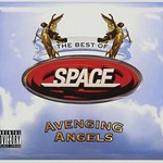 Space, Avenging Angels: The Best Of Space