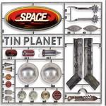 Space, Tin Planet