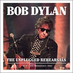 Bob Dylan, The Unplugged Rehearsals