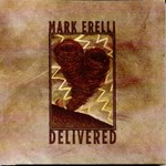 Mark Erelli, Delivered