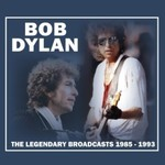 Bob Dylan, The Legendary Broadcasts 1985-1993