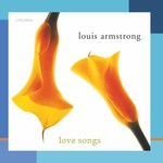 Louis Armstrong, Love Songs