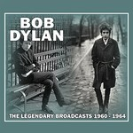 Bob Dylan, The Legendary Broadcasts: 1960-1964