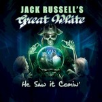 Jack Russell's Great White, He Saw It Comin'