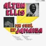 Alton Ellis, Mr. Soul of Jamaica