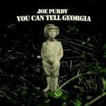 Joe Purdy, You Can Tell Georgia