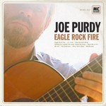Joe Purdy, Eagle Rock Fire