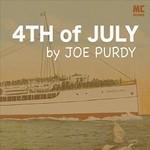 Joe Purdy, 4th of July