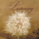 The Listening, The Listening LP