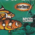 Noise Therapy, Myton Lowrider