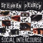 Stephen Pearcy, Social Intercourse