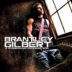 Brantley Gilbert, Modern Day Prodigal Son