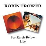 Robin Trower, For Earth Below