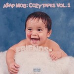 A$AP Mob, Cozy Tapes: Vol. 1 Friends