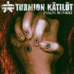 Turmion Katilot, Pirun Nyrkki