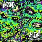 Twiztid, Mutant Remixed & Remastered