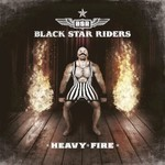 Black Star Riders, Heavy Fire mp3