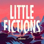 Elbow, Little Fictions