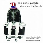 The Real People, What's on the B-Side