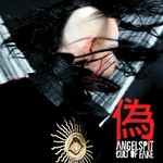 Angelspit, Cult Of Fake