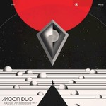 Moon Duo, Occult Architecture, Vol. 1