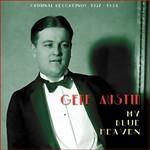 Gene Austin, My Blue Heaven (Original Recordings 1927-1934)