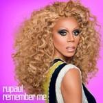 RuPaul, Remember Me: Essential, Vol. 1