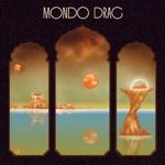 Mondo Drag, Mongo Drag