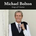 Michael Bolton, Songs of Cinema