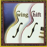 Rik Emmett, Swing Shift