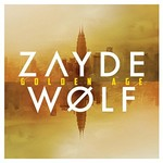 Zayde Wolf, Golden Age