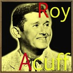 Roy Acuff and the Smoky Mountain Boys, Wabash Cannon Ball