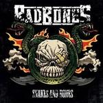 Bad Bones, Snakes and Bones