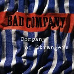 Bad Company, Company of Strangers
